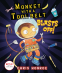 Cover Image: Monkey with a Tool Belt Blasts Off!