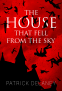 Cover Image: The House that Fell from the Sky