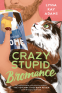 Cover Image: Crazy Stupid Bromance