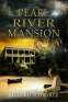 Cover Image: Pearl River Mansion