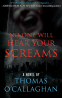 Cover Image: No One Will Hear Your Screams