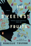 Cover Image: The Sweetest Fruits