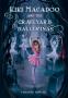 Cover Image: Kiki MacAdoo and the Graveyard Ballerinas