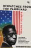 Cover Image: Dispatches from the Vanguard