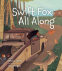Cover Image: Swift Fox All Along