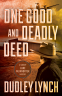 Cover Image: One Good and Deadly Deed