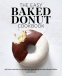 Cover Image: The Easy Baked Donut Cookbook