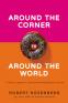 Cover Image: Around the Corner to Around the World