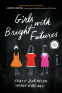 Cover Image: Girls with Bright Futures