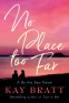 Cover Image: No Place Too Far