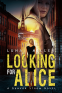 Cover Image: Looking for Alice