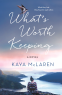 Cover Image: What's Worth Keeping