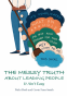Cover Image: The Messy Truth About Leading People