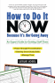 Cover Image: How to Do It Now Because It's Not Going Away
