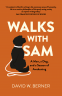 Cover Image: Walks With Sam