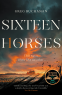 Cover Image: Sixteen Horses