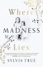 Cover Image: Where Madness Lies