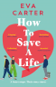 Cover Image: How to Save a Life