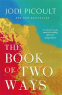 Cover Image: The Book of Two Ways: A stunning novel about life, death and missed opportunities