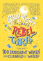 Cover Image: Good Night Stories for Rebel Girls: 100 Immigrant Women Who Changed the World
