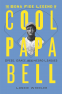 Cover Image: The Bona Fide Legend of Cool Papa Bell