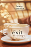 Cover Image: The Exit Strategy