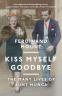 Cover Image: Kiss Myself Goodbye