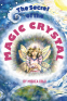 Cover Image: The Secret of the Magic Crystal