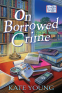 Cover Image: On Borrowed Crime