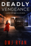 Cover Image: Deadly Vengeance