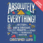 Cover Image: Absolutely Everything! (Audiobook)