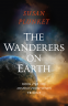 Cover Image: The Wanderers on Earth