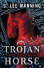 Cover Image: Trojan Horse