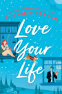 Cover Image: Love Your Life