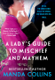 Cover Image: A Lady's Guide to Mischief and Mayhem
