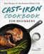 Cover Image: Cast-Iron Cookbook for Beginners