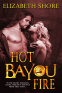 Cover Image: Hot Bayou Fire
