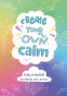 Cover Image: Create your own calm