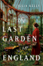 Cover Image: The Last Garden in England