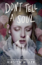 Cover Image: Don't Tell a Soul