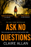 Cover Image: Ask No Questions