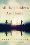 Cover Image: All the Children Are Home