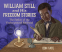 Cover Image: William Still and His Freedom Stories