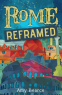 Cover Image: Rome Reframed (Wish & Wander, Book 2)