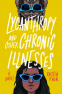Cover Image: Lycanthropy and Other Chronic Illnesses