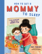 Cover Image: How to Get a Mommy to Sleep