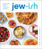 Cover Image: Jew-ish: A Cookbook