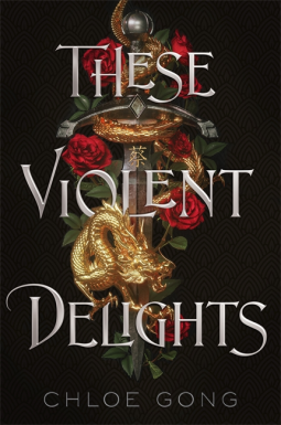 These Violent Delights Chloe Gong 9781529344523 Netgalley