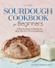 Cover Image: Sourdough Cookbook for Beginners