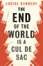Cover Image: The End of the World is a Cul de Sac